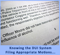Knowing the DUI System, Mark Rosenfeld will File Appropriate Motions