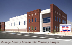 Orange County Commercial Tenancy Lawyer