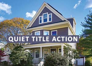 Orange County Quiet Title Action Lawyer