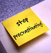 Do Not Procrastinate when a modification is needed