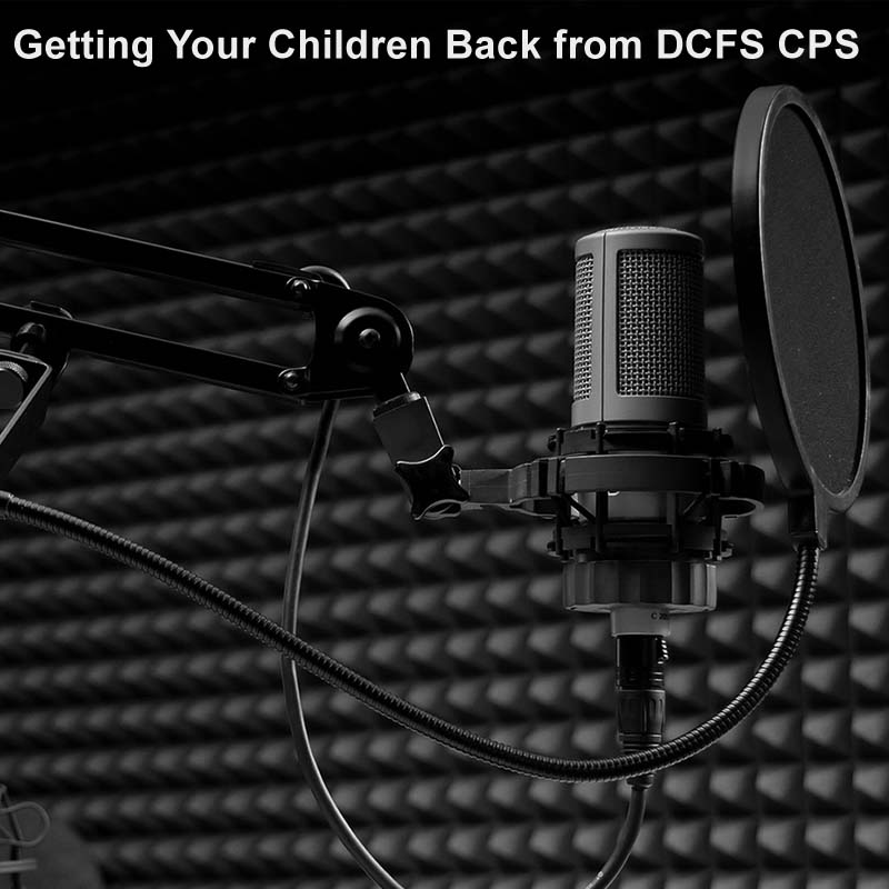 Getting Your Children Back from CPS
