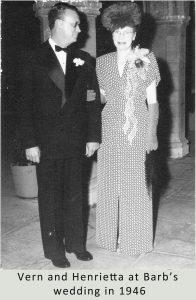 Vern and Henrietta Case at their daughter, Barbara's 1946 wedding.