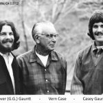 Grover Gauntt, Vern Case and Casey Gauntt
